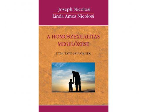 A homoszexualitás megelőzése – Útmutató szülőknek című cikk borítóképe