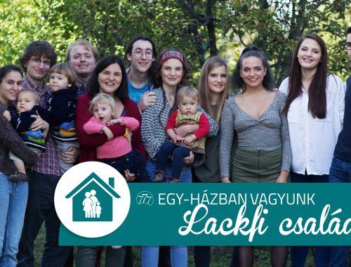 Egy-házban vagyunk – Lackfi család című cikk borítóképe