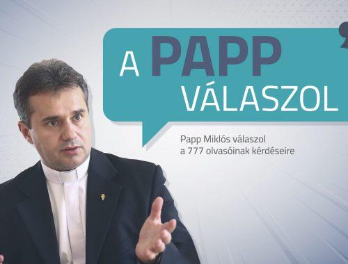 A Papp válaszol – Hűtlenség, rossz házasság, Isten jelenléte című cikk borítóképe