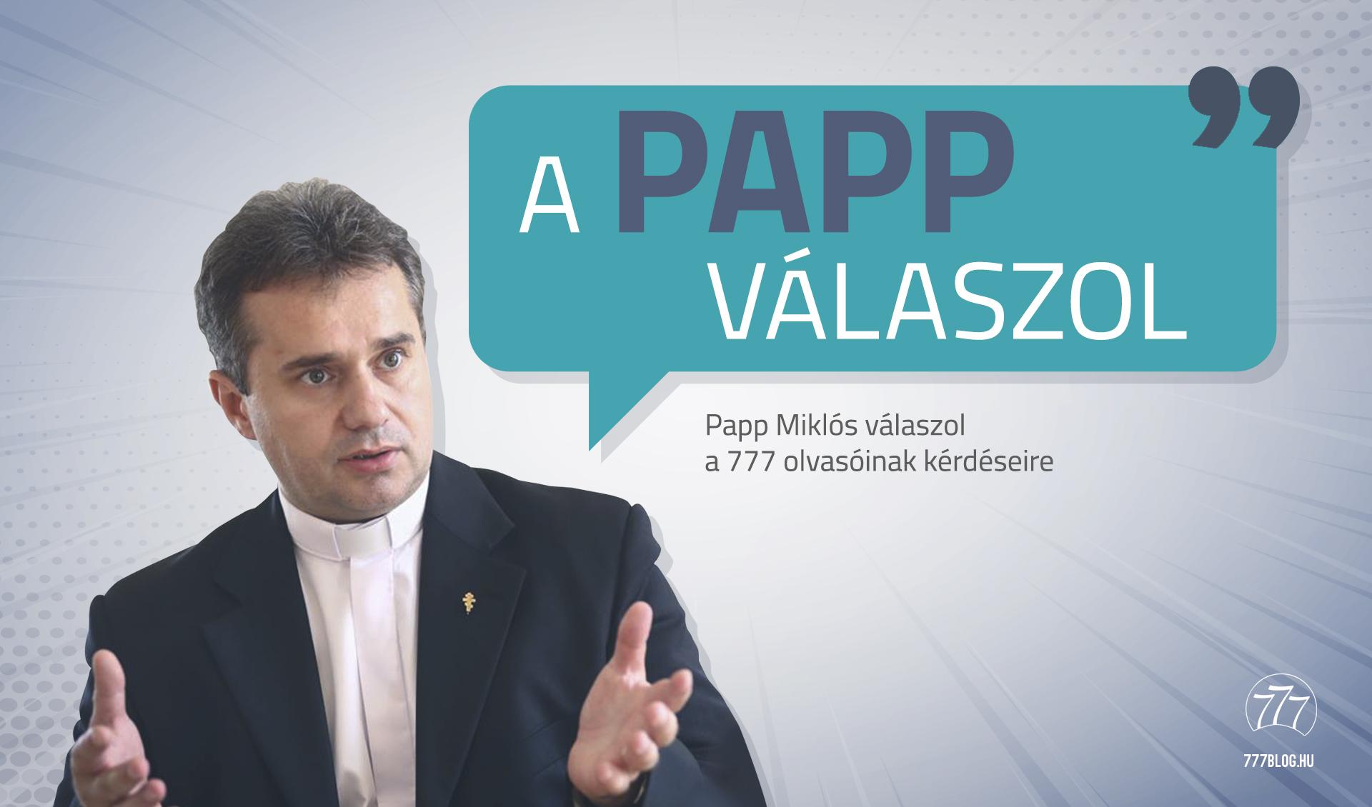 5ae4ec00aa A Papp válaszol - vegyes házasság, túlnépesedés, keresztény bíró – 777