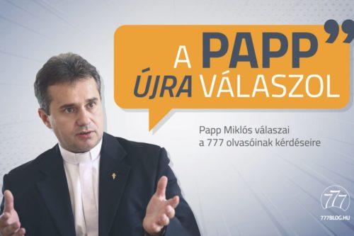 A Papp válaszol - keresztény smink, nagyböjti születésnap, tanúságtétel a barátok előtt