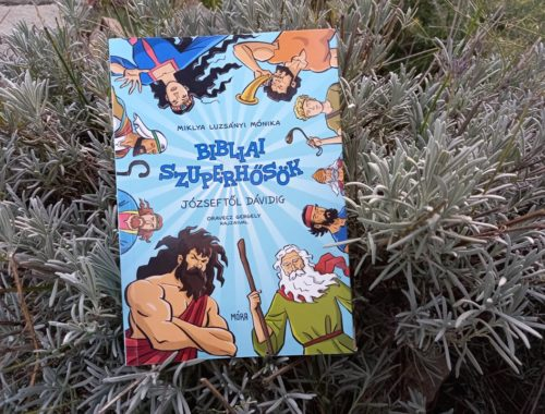 Bibliai szuperhősök, akiket nem a forgatókönyvírók találtak ki